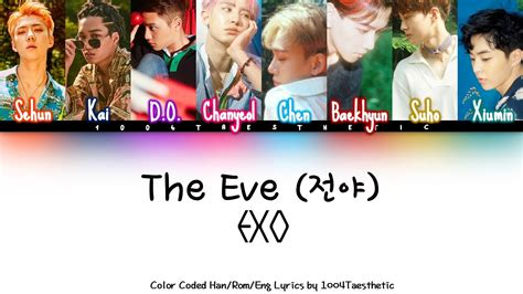 exo the eve lyrics exo 엑소 the eve 전야 color coded han rom eng lyrics