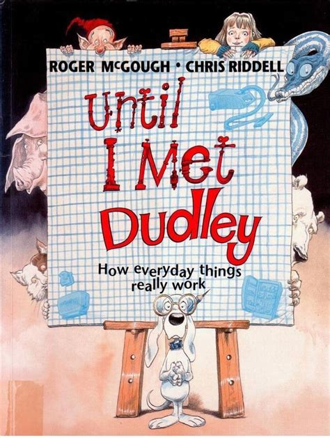 until i met dudley by roger mcgough and riddell thousand lives