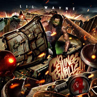 No Ceilings by Lil Wayne No Ceilings No Walls 4 Buymixtapes