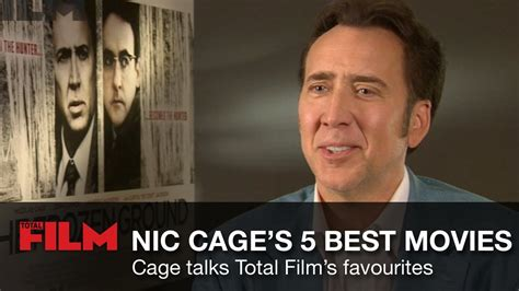 what films has nicolas cage been in nicolas cage on his five best movies youtube