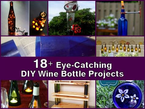 diy projects with bottles 18 eye catching diy wine bottle projects