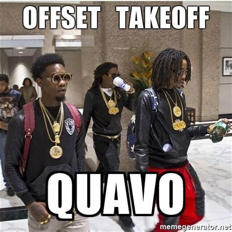 Migos Meme - offset takeoff quavo migos and meme generator