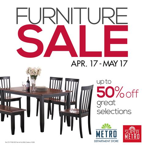 Furniture Sale by Metro Department Store Metro Furniture Sale April