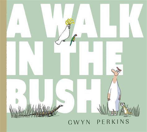 a walk in the a walk in the bush affirm press