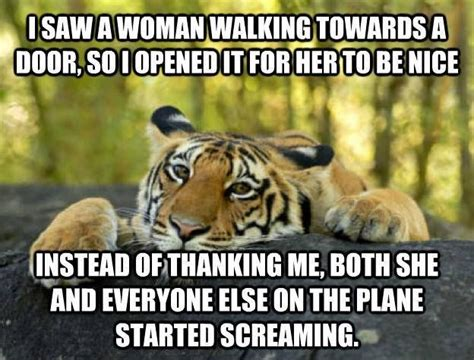 Sick And Twisted Memes - tiger meme door woman sick twisted humor pinterest