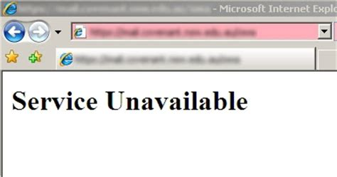 service unavailable clint boessen s blog service unavailable when accessing owa