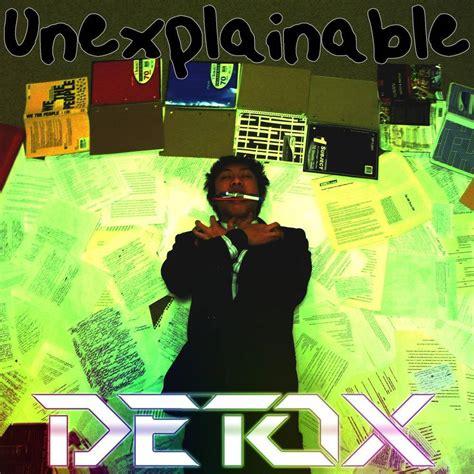 Whatever Happened To The Detox Album by Detox New Era Lyrics Genius Lyrics