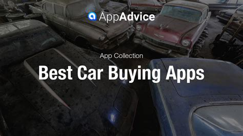 how apps can help in the car buying process bankrate com best apps to help buy a car