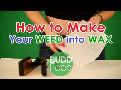 how to make wax how to make your into wax