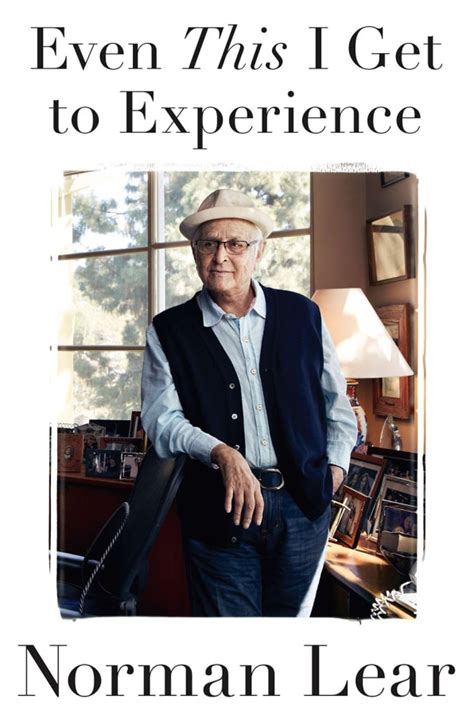 norman lear all of the above norman lear on the nature of belly laughs the stories all