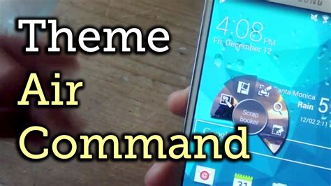 themes for samsung e7 apply themes to the air command window samsung galaxy
