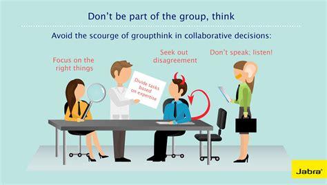 groupthink kills collaboration 183 jabra blog