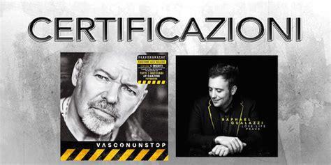 musica italiana vasco certificazioni vasco 232 triplo platino e raphael