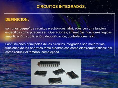 circuito integrado definicion circuitos integrados
