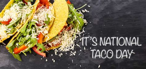 is today national day today is national taco day healthremediesforlife