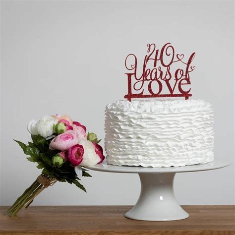 40 Years Of Love 40th Anniversary Cake Topper in 2019