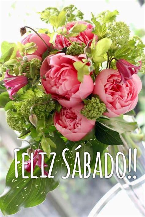 imagenes feliz sabado con rosas feliz s 225 bado feliz d 237 a s 225 bado saturday happy