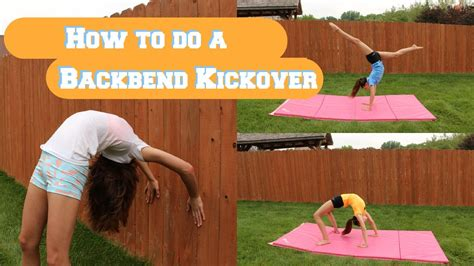 how to do a how to do a backbend kickover