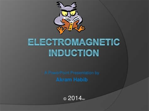 magnetic induction ppt electromagnetic induction