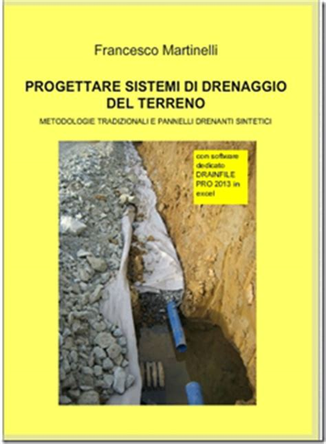 drenaggio terreno giardino progettare sistemi di drenaggio terreno software di