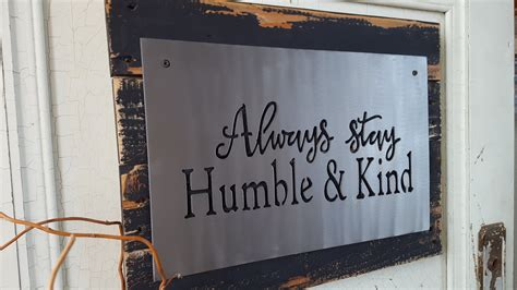 metal signs home decor always stay humble and kind metal sign lyric signs
