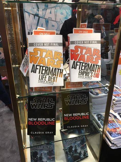 libro star wars aftermath life el caballero del 193 rbol sonriente las pr 243 ximas novelas de star wars para 2016