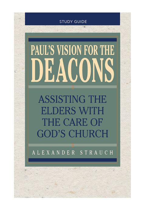 paul s vision for the deacons study guide