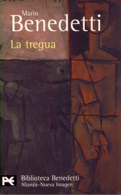 libro la tregua letras hispanicas la tregua agencia literaria schavelzon graham