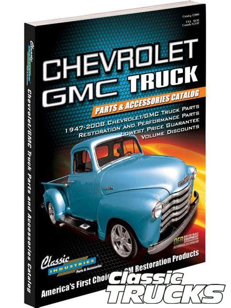 gmc parts catalog classic industries chevrolet gmc truck catalog classic