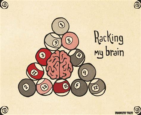 racking brain brainless tales