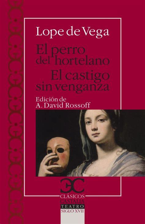 el castigo sin venganza 1480243469 17 best images about siglo xvii on literatura 16th century and federal
