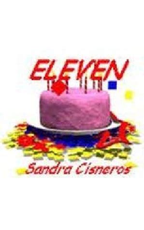 eleven books eleven by cisneros reviews discussion bookclubs