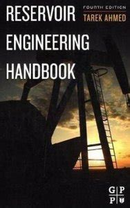 reservoir engineering books free pdf quot reservoir engineering handbook quot by tarek ahmed free