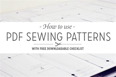 how to organize a mountain of sewing patterns with your how to use pdf sewing patterns with downloadable