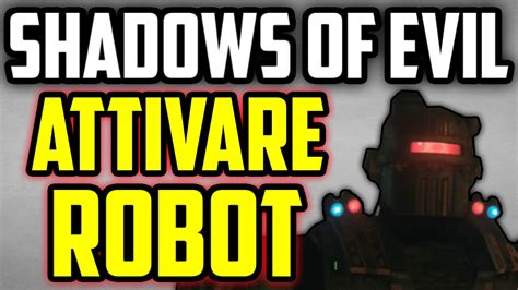 tutorial zombie black ops 3 ita shadows of evil come attivare il robot civil protector