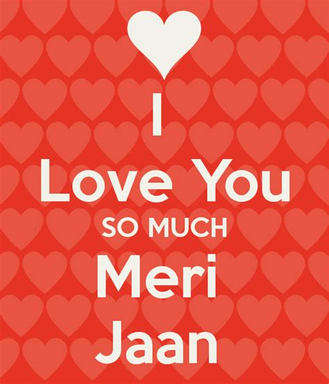 images of love jaan i love you so much meri jaan poster steven keep calm o