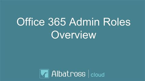 Office 365 Roles Office 365 Admin Roles Overview