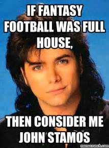 Meme Full - if fantasy football was full house