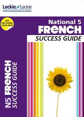 national 5 french 1906736820 national 5 french success guide ann robertson 9780007504862