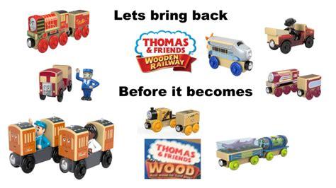 petition mattel bring  thomas wooden railway