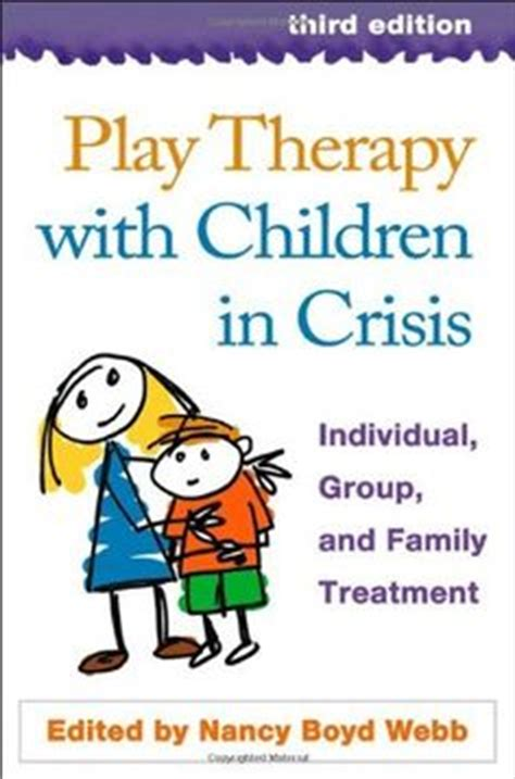 play therapy engaging powerful techniques for the treatment of childhood disorders books 1000 images about play therapy on play