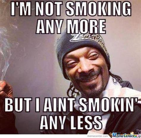 Stop Smoking Memes - snoop quit smoking by candy doll 7965 meme center