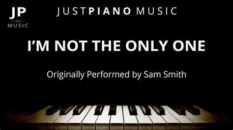 tutorial piano i m not the only one i m not the only one by sam smith piano accompaniment