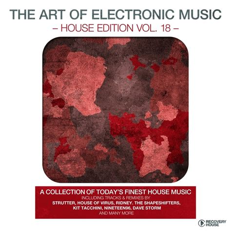 electronic music house various the art of electronic music house edition vol 18 at juno download