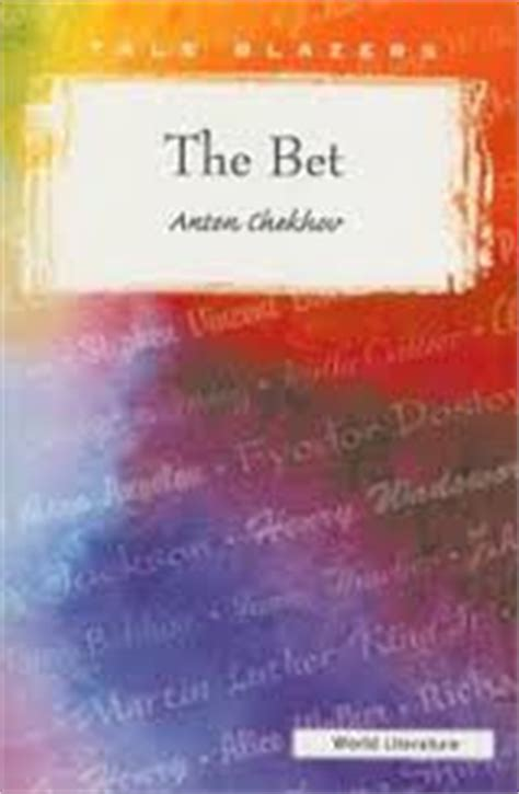 The Bet By Anton Chekhov Theme Essay by Research Papers On The Bet By Anton Chekhov