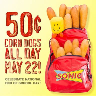 sonic 50 cent corn day sonic 50 cent corn dogs all day may 22nd sassy dealz