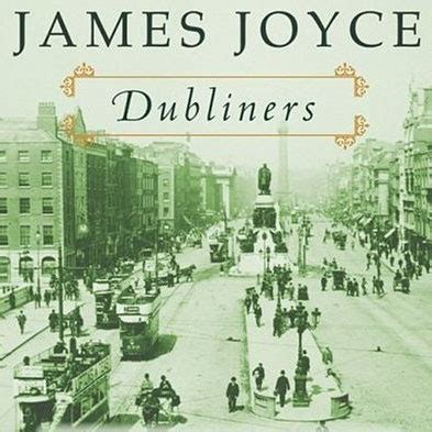 themes in dubliners by james joyce james lee burke s top ten list www toptenbooks net