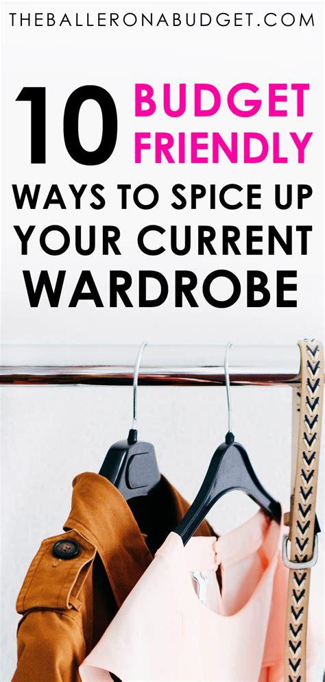 18 Budget Friendly Ways To Spice Up Your Relationship 10 budget friendly ways to spice up your current wardrobe