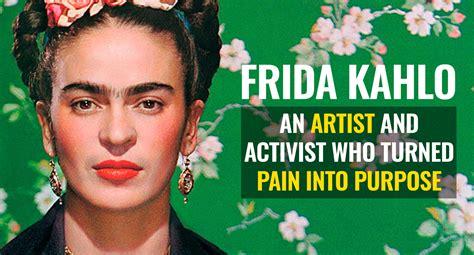 frida kahlo biography movie video frida kahlo s life story an artist activist who
