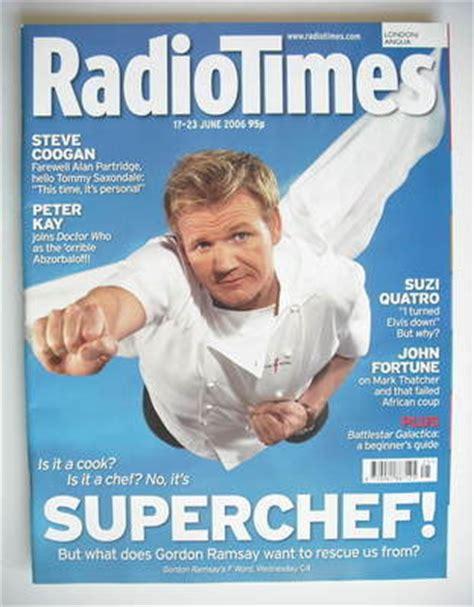gordon ramsay the damage done mens journal radio times magazine gordon ramsay cover 17 23 june 2006